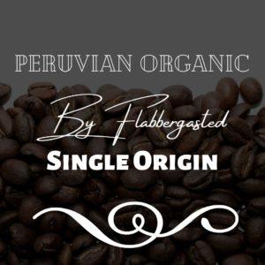 Peruvian Organic by Flabbergasted